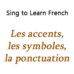 Les accents, les symboles, la ponctuation