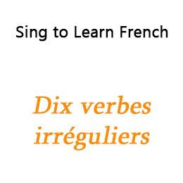 Dix verbes irréguliers