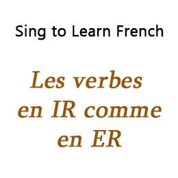 Les verbes en IR comme en ER